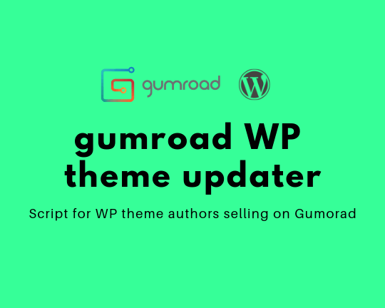 Gumroad Theme Updater