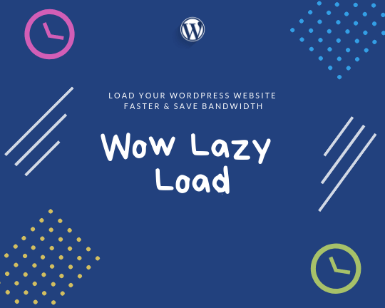 Wow Lazy Load WP Plugin