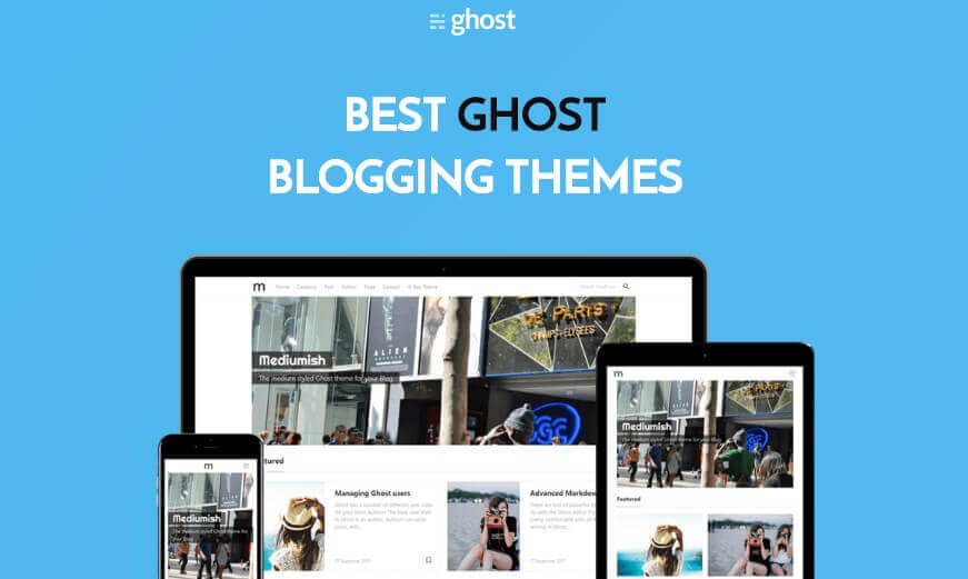 10+ Ghost Blogging Themes
