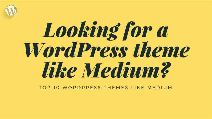wordpress themes like medium