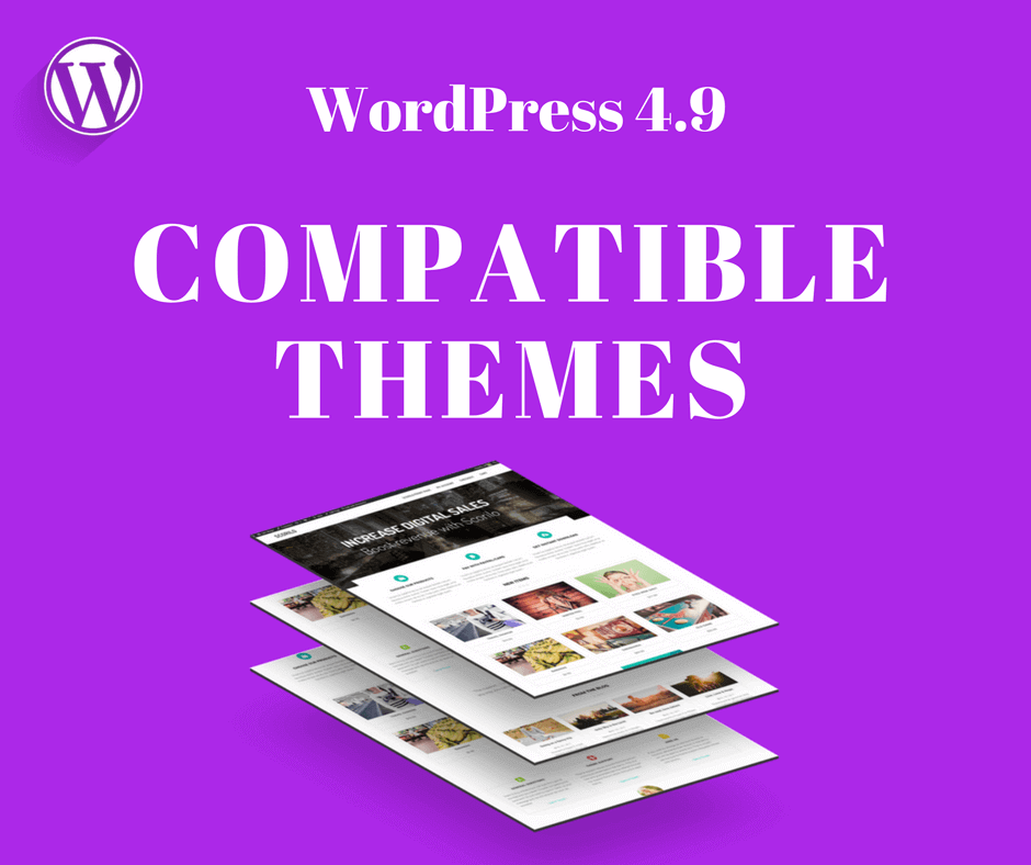 WordPress 4.9 Compatible Themes