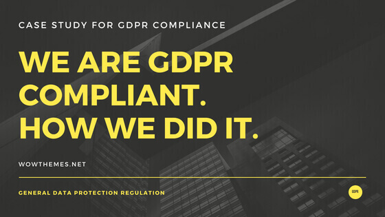 WowThemesNet is GDPR compliant. How we did it.